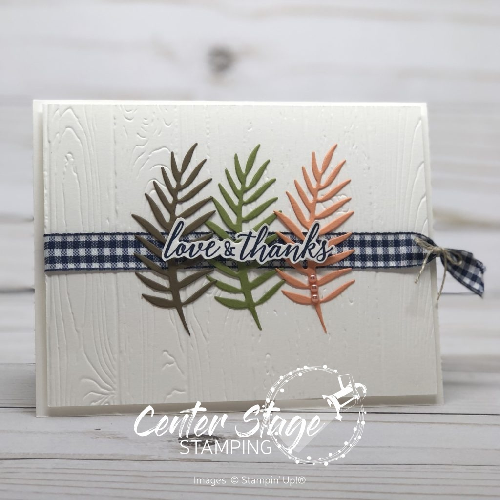 Love and Thanks - Center Stage Stamping