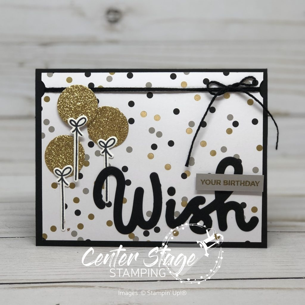 Broadway Wish card - Center Stage Stamping