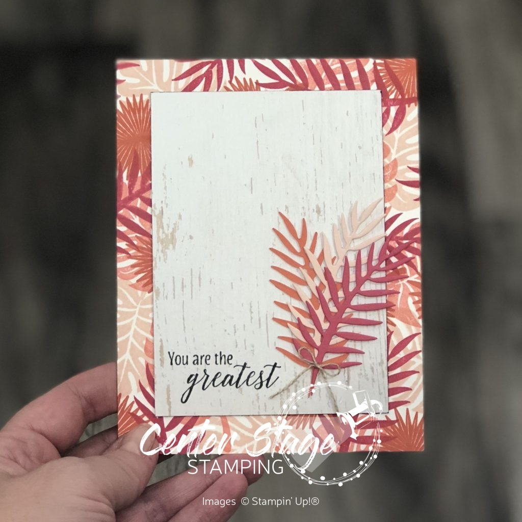 Tropical Chic: you're the greatest - Center Stage Stamping